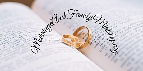 Zoom Seminar - Biblical Tips to Permanently Improve Your Marriage & Family tickets