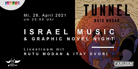 LIVESTREAM: Israel Music &Graphic Novel Night #8: Rutu Modan und Itay Dvori Tickets