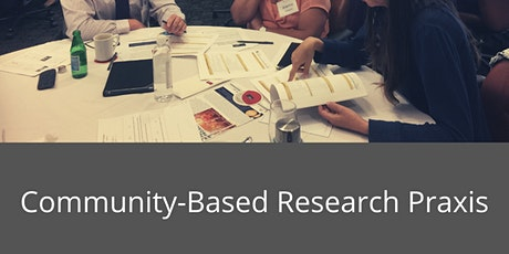 Community of Practice: Community-Based Research Praxis tickets