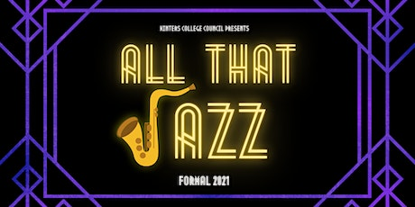All That Jazz: Winters College eFormal 2021 tickets