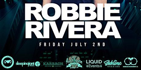 ROBBIE RIVERA @ ROCKHOUSE BAR & GRILL tickets