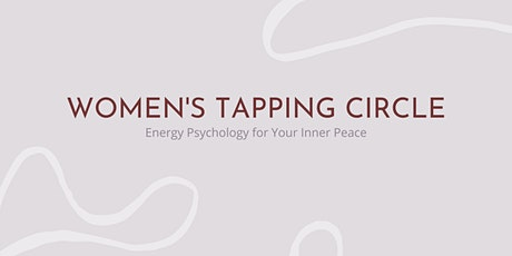 Virtual Women's Tapping Circle - Releasing Anxiety tickets