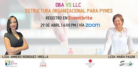 DBA vs LLC | Estructura Organizacional Para PYMES tickets