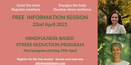 FREE INFORMATION SESSION - Mindfulness-based Stress Reduction 8week program tickets