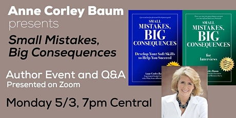 Small Mistakes, Big Consequences with Anne Corley Baum tickets