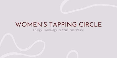 Virtual Women's Tapping Circle - Stress-Free Family Holiday tickets