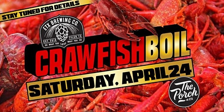 ETX Brewing Co. 2021 Crawfish Boil tickets