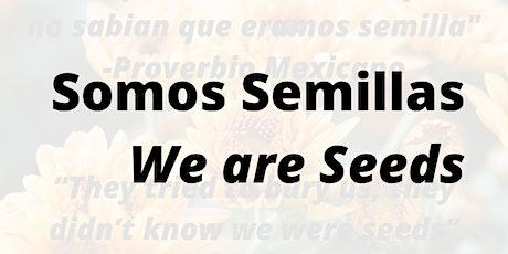Latina SafeHouse's Somos Semillas (We Are Seeds): English Session boletos