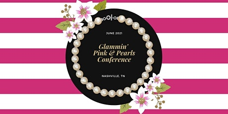 Glammin' Pink and Pearls Conference tickets