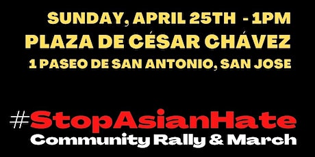 #StopAsianHate Community Rally - (San Jose, 2nd Event) tickets