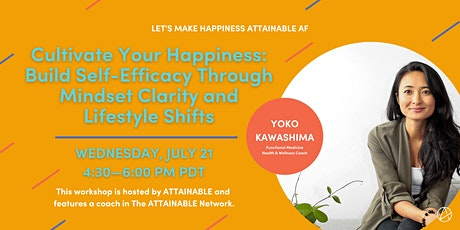 Cultivate Your Happiness: Build Self-Efficacy Through Mindset and Lifestyle tickets