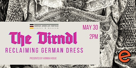 The Dirndl: Reclaiming German Dress tickets