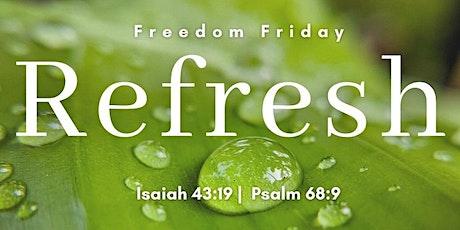 Freedom Friday: Refresh tickets