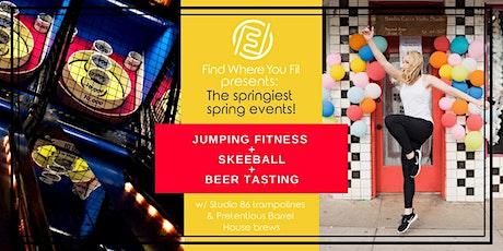 Springiest Spring Fitness- Trampoline Workout + Skeeball + Beer Tasting tickets