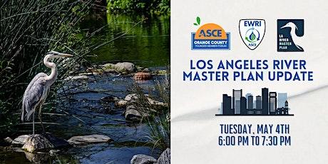 ASCE OC YMF x EWRI: Los Angeles River Master Plan Update tickets