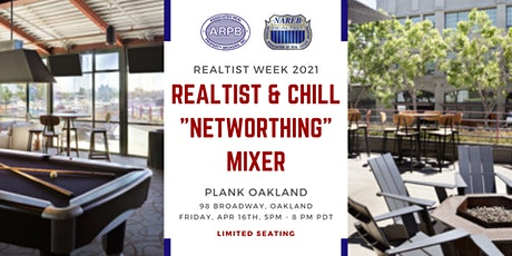 "Realtist & Chill ""Networthing"" Mixer tickets"