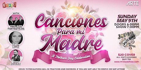 Canciones Para Mi Madre - A Mother's Day Celebration tickets