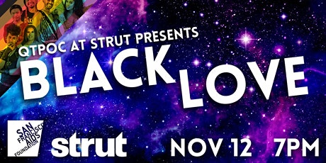 QTPOC at Strut presents Black Love! tickets