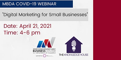 MBDA COVID-19: Digital Marketing for Small Businesses tickets