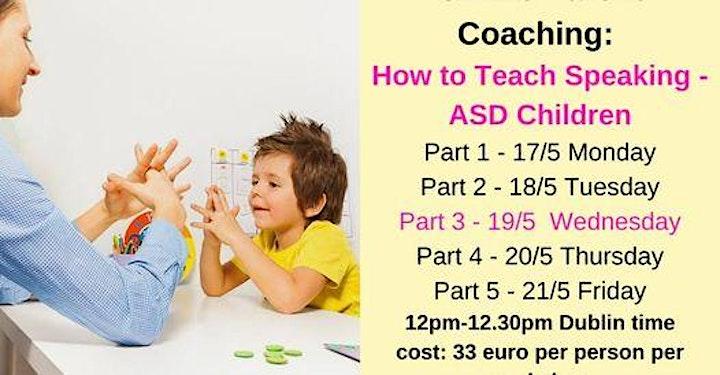5 Webinar Serie - Teach Language to ASD Children age 2-17 - for ASD parents image