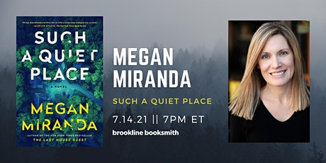 Megan Miranda: Such a Quiet Place tickets