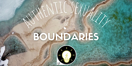 Authentic Sexuality & Boundaries (L1) tickets