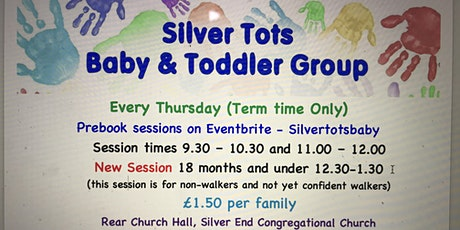 Copy of Silver Tots Baby and Toddler Group - Session 2- 27th May tickets
