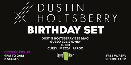 Dustin Holtsberry Birthday Set at Green Door EP tickets