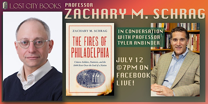 The Fires of Philadelphia by Zachary M. Schrag with guest Tyler Anbinder image