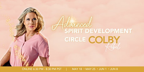 Advanced & Intermediate Spirit Development Circle-Online with Colby Rebel tickets