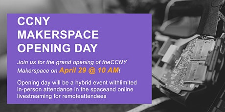 CCNY Makerspace Opening Day tickets