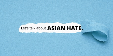Let's talk about ASIAN HATE tickets