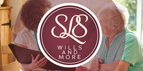 SLS Wills and More - Maximising Opportunities tickets