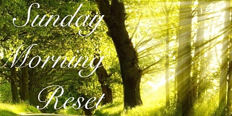 Sunday Morning Reset tickets