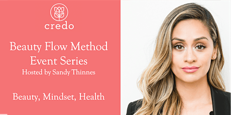 Beauty Flow Method with Sandy Thinnes - Health Coach and Makeup Artist tickets