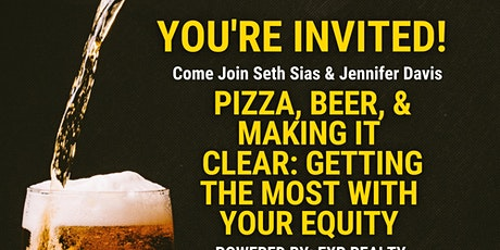 Pizza, Beer, and Making It Clear: Getting the most with your equity tickets
