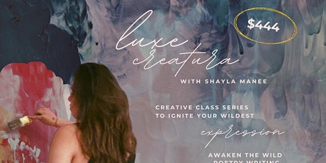 Luxe Creatura Creative Class Series tickets