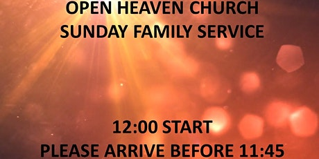 Open Heaven Wednesbury Family Service 11th April 2021 tickets