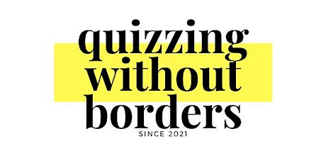 Quizzing Without Borders - Questionário de caridade de abril tickets