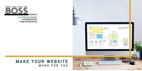 BOSS How-To: Make Your Website Work for You tickets