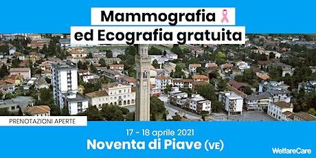 Mammografia ed Ecografia Gratuita - Noventa di Piave 17 e 18 Aprile 2021 biglietti