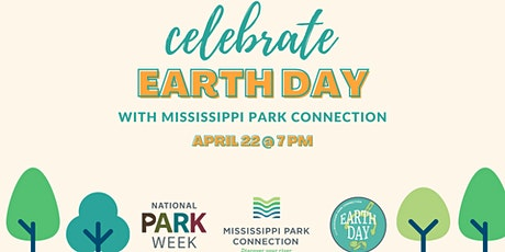 Celebrate Earth Day with Mississippi Park Connection tickets