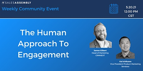 The Human Approach To Engagement tickets