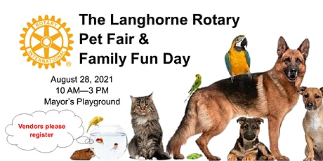 Langhorne Rotary Pet Fair & Family Fun Day 2021 tickets