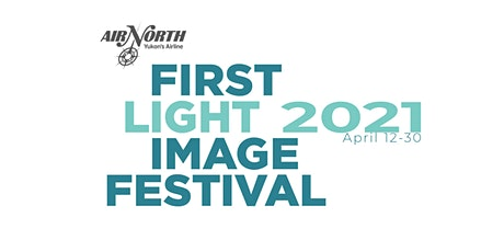 2021 First Light Image Festival - YAC Photowalk tickets