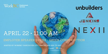 Employer Speaker Series - Green Construction tickets
