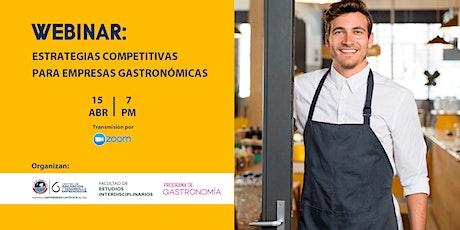 Webinar: Estrategias competitivas para empresas gastronómicas entradas