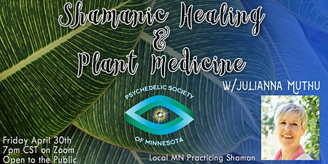 Shamanic Healing & Plant Medicines with Julianna Muthu tickets