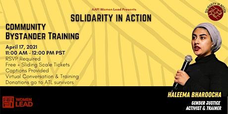 Solidarity in Action   Bystander Training w/ Haleema Bharoocha tickets