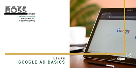 BOSS How-To: Learn the Basics of Google Ads tickets